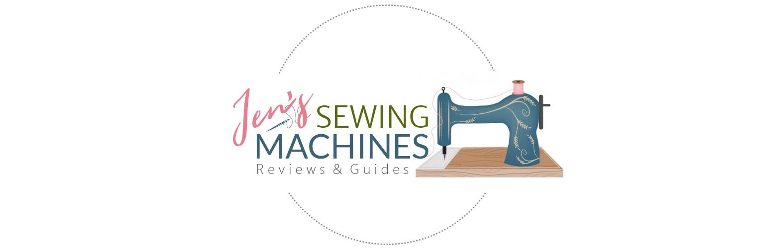 Jen's Sewing Machines | Reviews & Buyers Guides