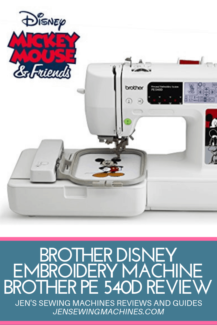 Brother Disney Embroidery Machine Brother PE 540D Review