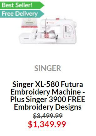 Singer XL 580 Futura Embroidery Machine Special