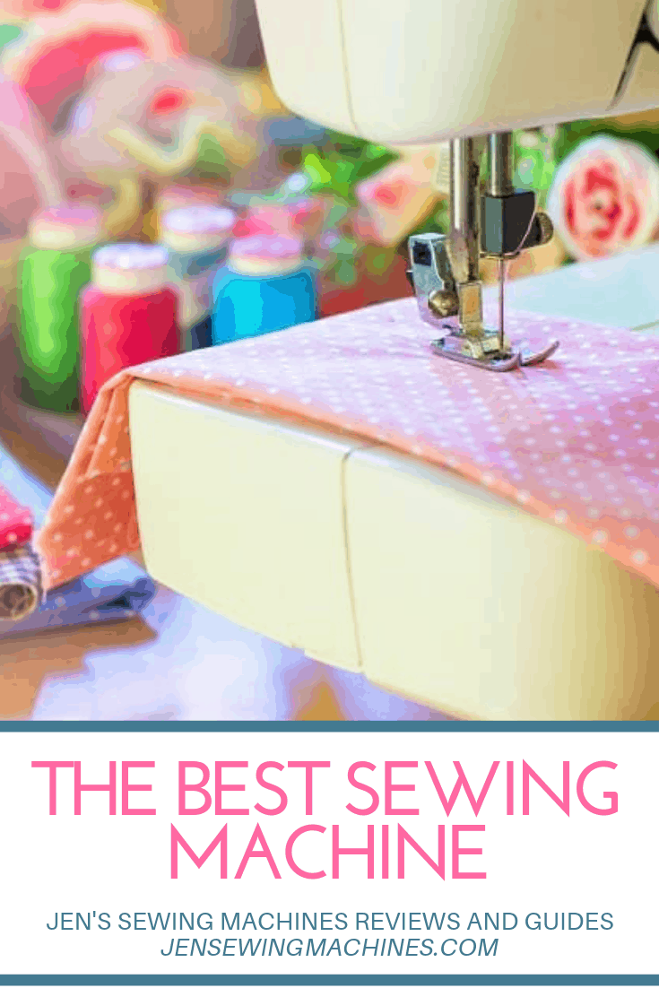 Best Sewing Machine 2020.The Best Sewing Machine Reviews 2020 Ultimate Guide