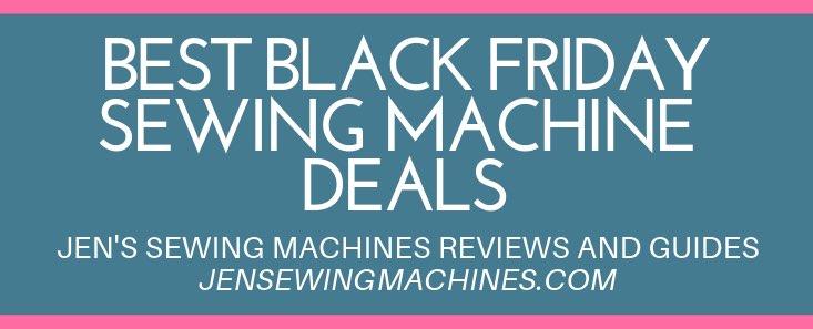 Black Friday sewing machine sales